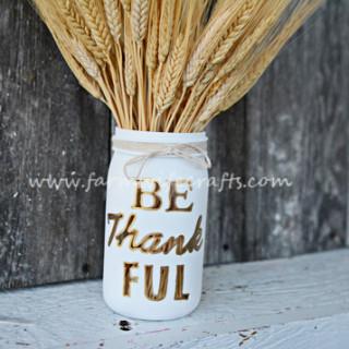 Be Thankful Mason Jar