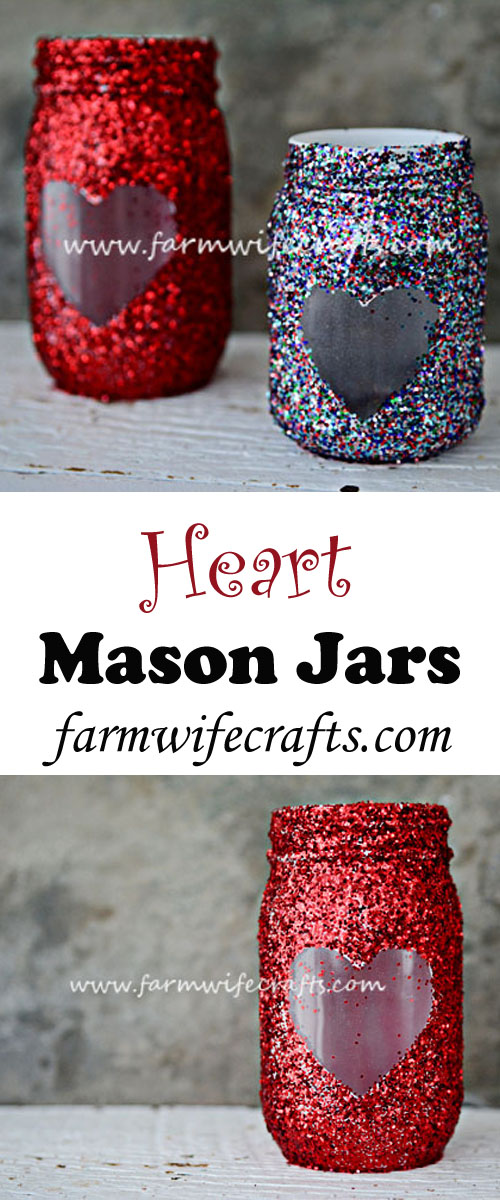 These simple heart mason jars are easy to make and are a great addition to your Valentine's decor our make great gifts!