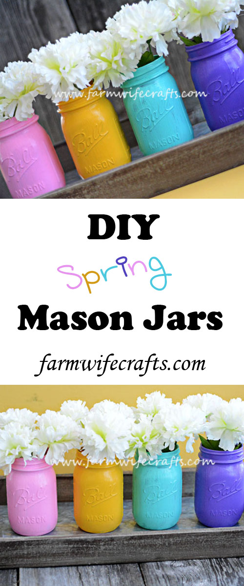 Easy to make DIY spring mason jars will brighten up any home.