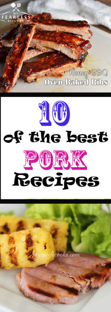 10 of some of the best pork recipes. These recipes are super simple and from my farmwife friends!